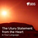 The Uluru Statement From The Heart In Your Language