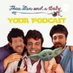 3 Men And A Baby Yoda Podcast