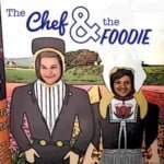 The Chef And The Foodie