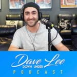 Dave Lee Down Under Podcast