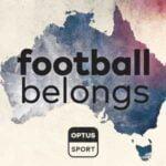 Football Belongs: Australia's Football Identity