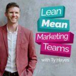 Lean Mean Marketing Teams