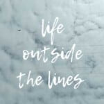 Life Outside The Lines
