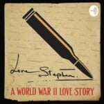 Love Stephen: A World War II Love Story