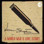 Love Stephen: A World War II Love Story