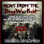 News From The Drug War Front Podcast.