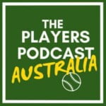 The Players Podcast Australia