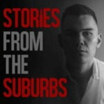 Stories From The Suburbs