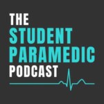 The Student Paramedic Podcast