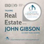 Talking Real Estate With John Gibson