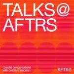Talks @ AFTRS