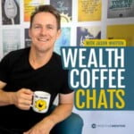 The Wealth Coffee Chats Podcast