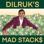 Dilruk's Mad Stacks
