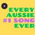 Every Aussie #1 Song Ever