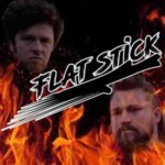 The Flat Stick Podcast