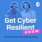 The Get Cyber Resilient Show