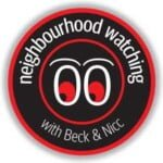 Neighbourhood Watching With Beck And Nicc