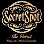 Our Secret Spot - The Podcast