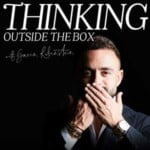 Thinking Outside The Box With Gavin Rubinstein