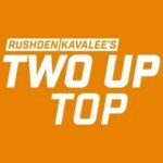 Rushden/Kavalee's Two Up Top
