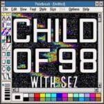 Child Of 98
