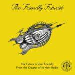 The Friendly Futurist