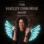 The Hayley Osborne Show