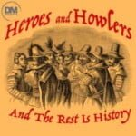 Heroes And Howlers