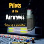 Pilots Of The Airwaves - Voices Of A Generation Podcast
