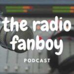 The Radio Fanboy