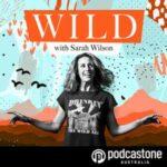 Wild With Sarah Wilson