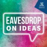 Eavesdrop On Ideas