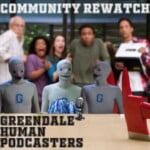 Greendale Human Podcasters