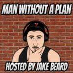 Man Without A Plan
