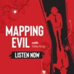 Mapping Evil With Mike King