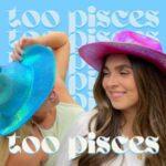 Too Pisces