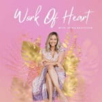 Work Of Heart Podcast