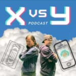 X Vs Y Podcast