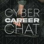 Cyber Career Chat Podcast