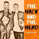 The Hack And The Hero