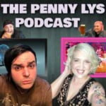 The PennyLys Podcast