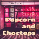 Popcorn And Choctops