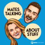 Mates Talking About Stuff