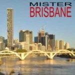 Mister Brisbane