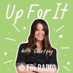 Up For It Podcast