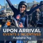 Upon Arrival   Events & Incentives With Adelaine Ng