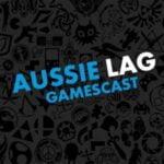 Aussie Lag Gamescast