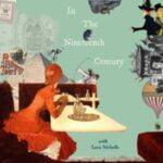 In The Nineteenth Century With Lara Nicholls