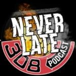 Never Late Podcast