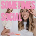Sometimes Social